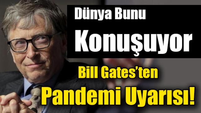 Bill Gates'ten pandemi uyarısı