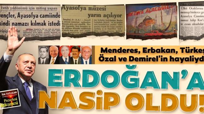 Ayasofya davasının 86 yıllık tarihi… 'Bütün iktidarların rüyasıydı, Erdoğan'la gerçek oldu'