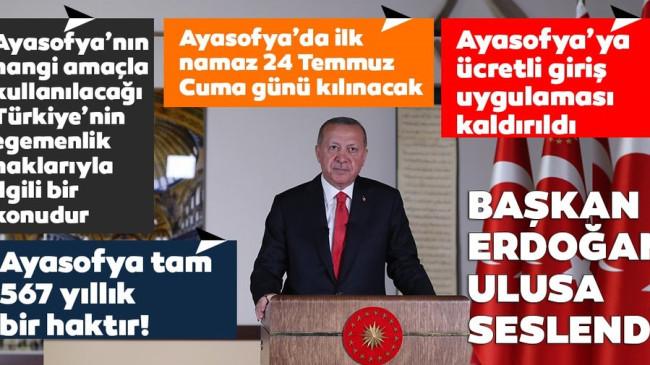 Başkan Erdoğan Ayasofya Camii'nde kılınacak ilk namazın tarihini açıkladı