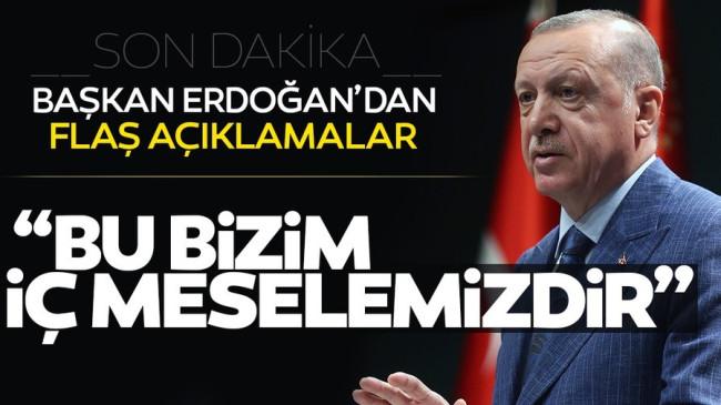 Başkan Erdoğan'dan son dakika açıklaması: Ayasofya iç meselemiz, karar milletimizindir