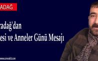 İsmail Karadağ'dan Kadir Gecesi ve Anneler Günü Mesajı