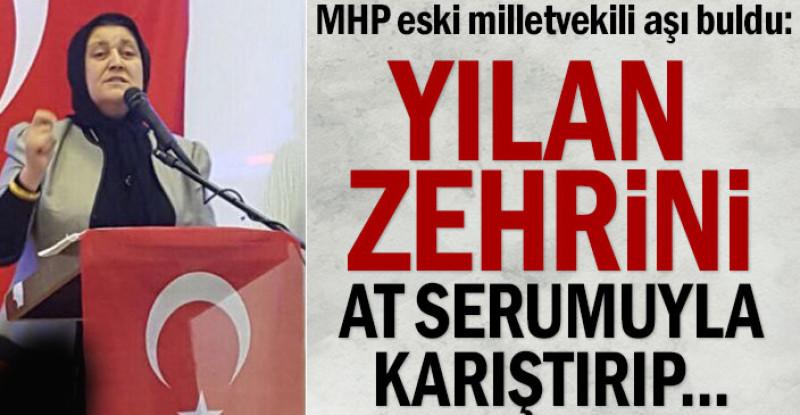 MHP eski milletvekili aşı buldu: Yılan zehrini at serumuyla