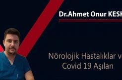 Nörolojik Hastalıklar ve Covid 19 Aşıları